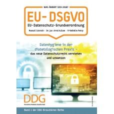 Datenhygiene in der diabetologischen Praxis – das neue Datenschutzrecht verstehen und umsetzen