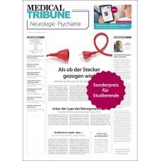 Medical Tribune Neurologie • Psychiatrie (für Studierende und Ärzte ohne Liquidationsrecht)