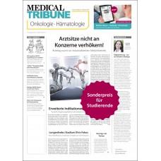 Medical Tribune Onkologie • Hämatologie (für Studierende und Ärzte ohne Liquidationsrecht)